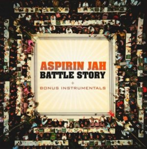 Aspirin Jah - Battle Stoty
