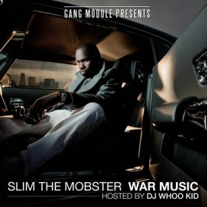 Slim The Mobster - War Music