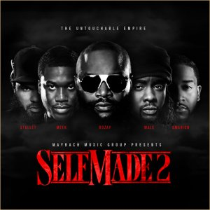 Maybach Music - Self Made 2