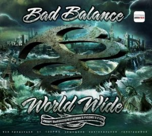 Альбом Bad Balance - World Wide