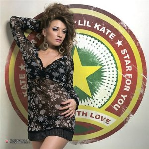 Lil Kate - I Am Star For You