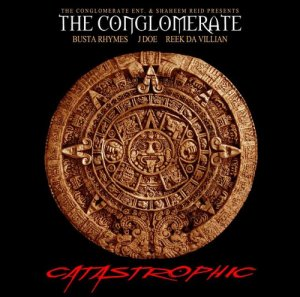 Busta Rhymes & The Conglomerate - Catastrophic