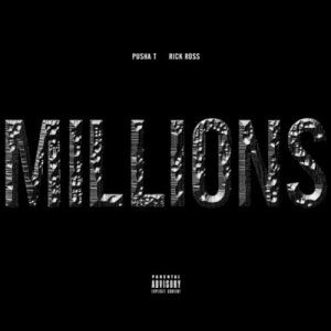 Pusha T & Rick Ross - Millions