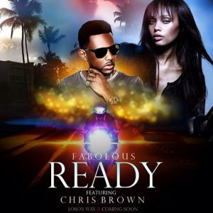 Fabolous feat. Chris Brown — Ready