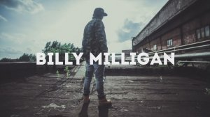 Billy Milligan (St1m) - �������� ����