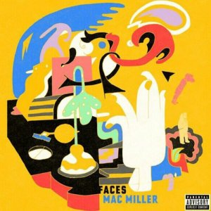 Mac Miller - Faces
