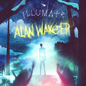 Illumate - Alan Wake EP