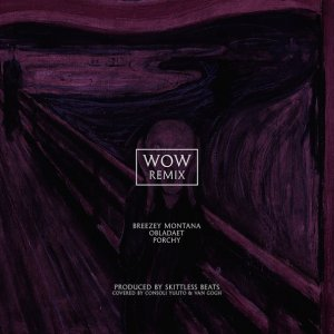 Breezey Montana ft. OBLADAET & Porchy – WOW