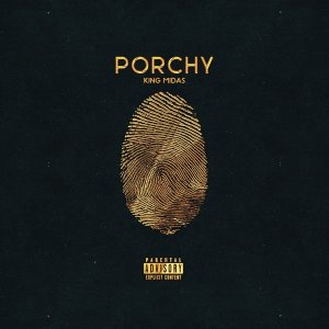 Porchy - King Midas