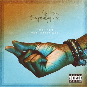 ScHoolboy Q & Kanye West - That Part