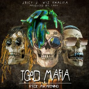 Juicy J, Wiz Khalifa, TM88 - Rude Awakening