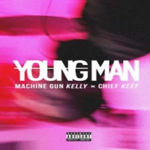 Machine Gun Kelly � Chief Keef - Young Man