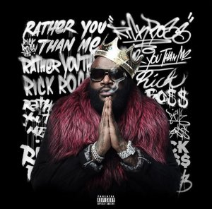 Rick Ross - Rather You Than Me