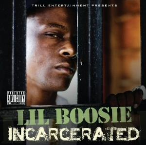Lil Boosie - Incarcerated (2010)