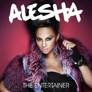 Alesha Dixon - The Entertainer (2010)