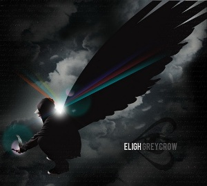 Eligh - Grey Crow (2010)