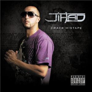 Jihad Lyrical - Crack Mixtape (2011)