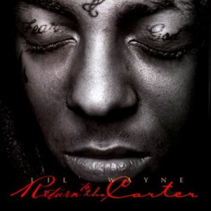 Lil Wayne - Return to the Carter (2011)