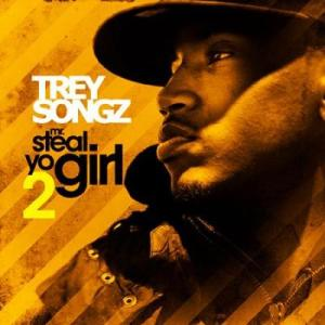 Trey Songz - Mr.Steal Yo Girl 2 (2011)