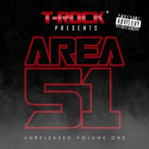 T-Rock - Area 51 Unreleased Vol.1 (2011)