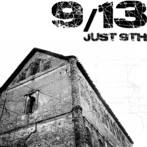 just 9th - 9/13 (2011)