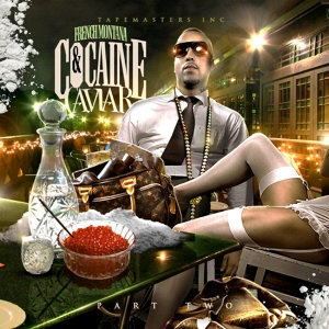 French Montana - Cocaine  Caviar Pt 2 (2011)