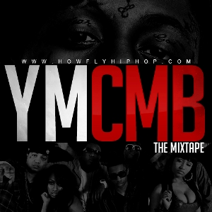 Lil Wayne And Young Money - YMCMB The Mixtape (2011)