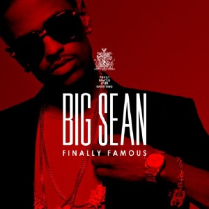 Big Sean - Finally Famous (2011)