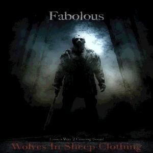 Fabolous - Wolves In Sheep Clothing (2011)