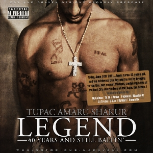Tupac Shakur - Legend (40 Years And Still Ballin) (2011)