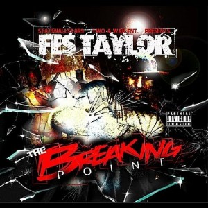 Fes Taylor - The Breaking Point