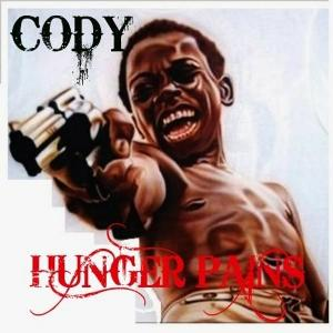 CODY - Hunger Pains