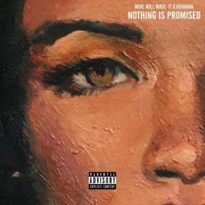 Rihanna - Nothing Is Promised